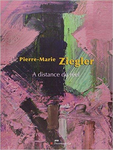 A distance du reel - Pierre-Marie Ziegler